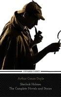 Sherlock Holmes : The Complete Novels and Stories (Centaurus Classics) - Arthur Conan Doyle