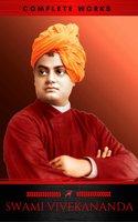 Swami Vivekananda: Complete Works - Swami Vivekananda,Red Deer Classics