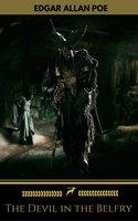 The Devil in the Belfry (Golden Deer Classics) - Edgar Allan Poe,Golden Deer Classics