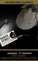 The Eternal Sherlock Holmes Collection - Arthur Conan Doyle,Mahon Classics