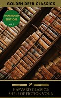 The Harvard Classics Shelf of Fiction Vol: 6 - William Makepeace Thackeray, Golden Deer Classics