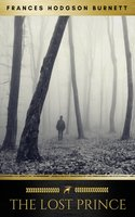 The Lost Prince - Frances Hodgson Burnett, Golden Deer Classics