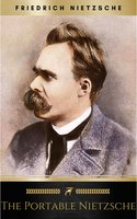 The Portable Nietzsche (Portable Library) - Friedrich Nietzsche