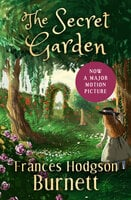 The Secret Garden (A Children's Novel) - Frances Hodgson Burnett