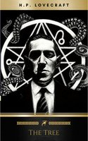The Tree - H.P. Lovecraft