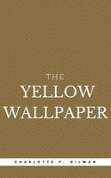 The Yellow Wallpaper (Book Center) - Charlotte Perkins Gilman