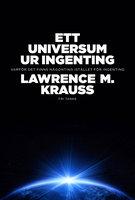 Ett universum ur ingenting - Lawrence M. Krauss
