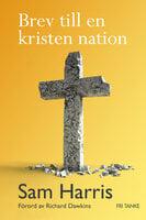 Brev till en kristen nation - Sam Harris