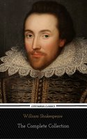 William Shakespeare: The Complete Collection (Centaurus Classics) [37 Plays + 160 Sonnets + 5 Poetry Books + 150 Illustrations] - William Shakespeare