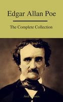 Edgar Allan Poe: The Complete Collection - Edgar Allan Poe, A to Z Classics