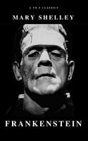 Frankenstein - Mary Shelley,A to Z Classics