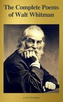 The Complete Poems of Walt Whitman (A to Z Classics) - Walt Whitman,A to Z Classics