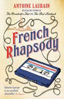 French Rhapsody - Antoine Laurain