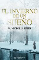 El invierno de un sueño - M. Victoria Peset