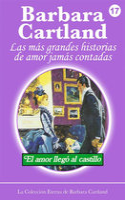 El Amor Llega al Castillo - Barbara Cartland