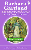 Boda Secreta - Barbara Cartland