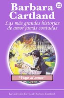 Viaje al Amor - Barbara Cartland