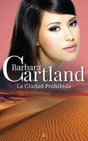 La Ciudad Prohibida - Barbara Cartland