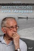 Meditacions vora l'Araguaia - Joan Soler