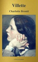 Villette (A to Z Classics) - Charlotte Brontë,A to Z Classics