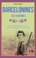 Barcelonines. 1001 històries - Núria Miret
