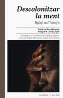 Descolonitzar la ment - Ngũgĩ Wa Thiong'O