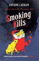 Smoking Kills - Antoine Laurain
