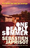 One Deadly Summer - Sébastien Japrisot