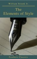 The Elements of Style ( 4th Edition) (Feathers Classics) - William Strunk Jr.