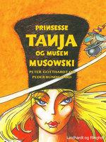 Prinsesse Tanja og musen Musowski - Peter Gotthardt