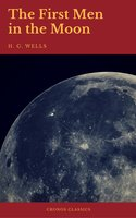 The First Men in the Moon (Cronos Classics) - H.G. Wells, Cronos Classics