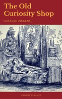 The Old Curiosity Shop (Cronos Classics) - Charles Dickens,Cronos Classics