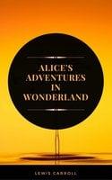 Alice's Adventures in Wonderland (ArcadianPress Edition) - Lewis Carroll, Arcadian Press