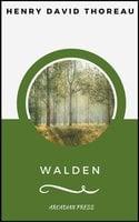 Walden (ArcadianPress Edition) - Henry David Thoreau, Arcadian Press