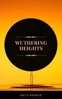 Wuthering Heights (ArcadianPress Edition) - Emily Brontë,Arcadian Press