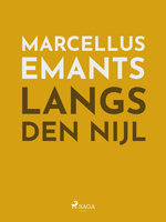 Langs den Nijl - Marcellus Emants