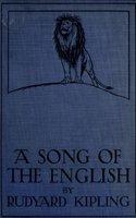 A Song of the English - Rudyard Kipling