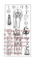 Ancient Pagan and Modern Christian Symbolism - Thomas Inman John Newton