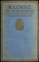 Archag the Little Armenian - Charles H. Schnapps