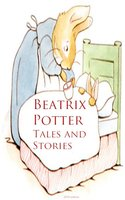 Beatrix Potter: Tales and Stories - Beatrix Potter