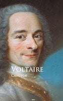 Candide: or, The Optimist - Voltaire