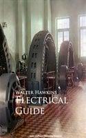 Electrical Guide - Walter Hawkins