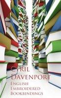 English Embroidered Bookbindings - Cyril Davenport