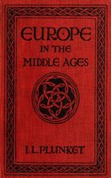 Europe in the Middle Ages - Ierne Lifford Plunket
