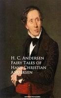 Fairy Tales of Hans Christian Andersen - H.C. Andersen