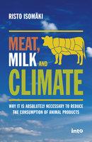 Meat, Milk & Climate - Risto Isomäki