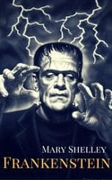 Frankenstein - Mary Shelley,Eireann Press