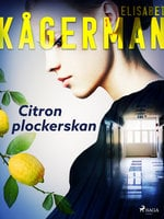 Citronplockerskan - Elisabet Kågerman
