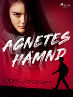 Agnetes hämnd - Claes Johansen