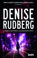 Yksi tappava syrjähyppy - Denise Rudberg